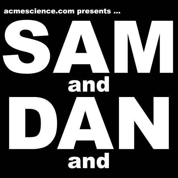 SAM&DAN&